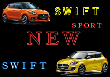 NEW!SWIFT & SWIFT SPORT